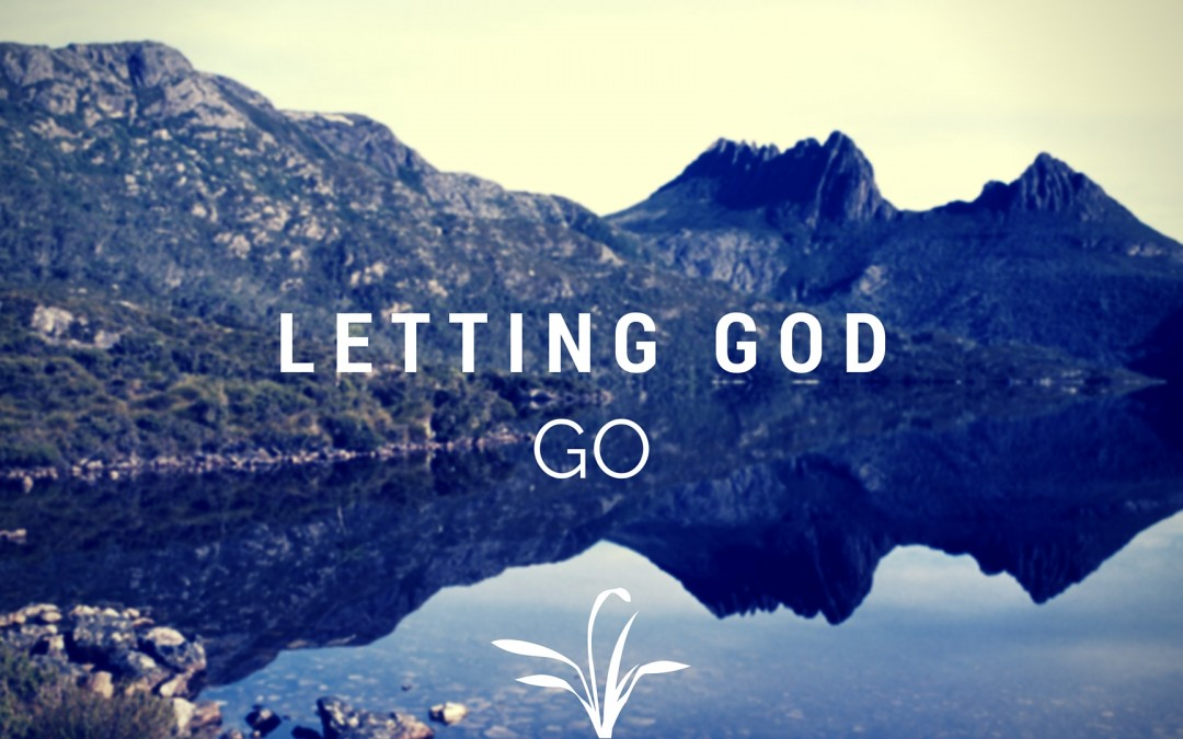 Letting God Go – Tim Gaddy