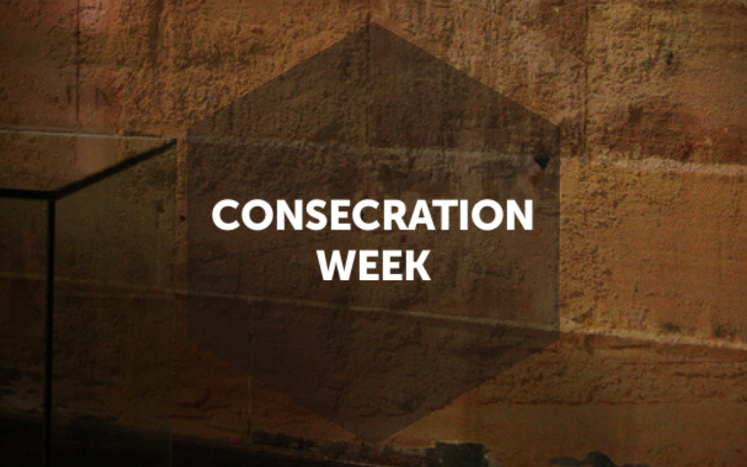 Consecration Week
