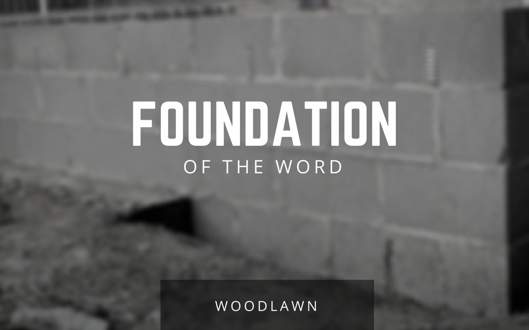 Foundations of the Word – Jerron Carney, Jay Carney & Steven Andrus